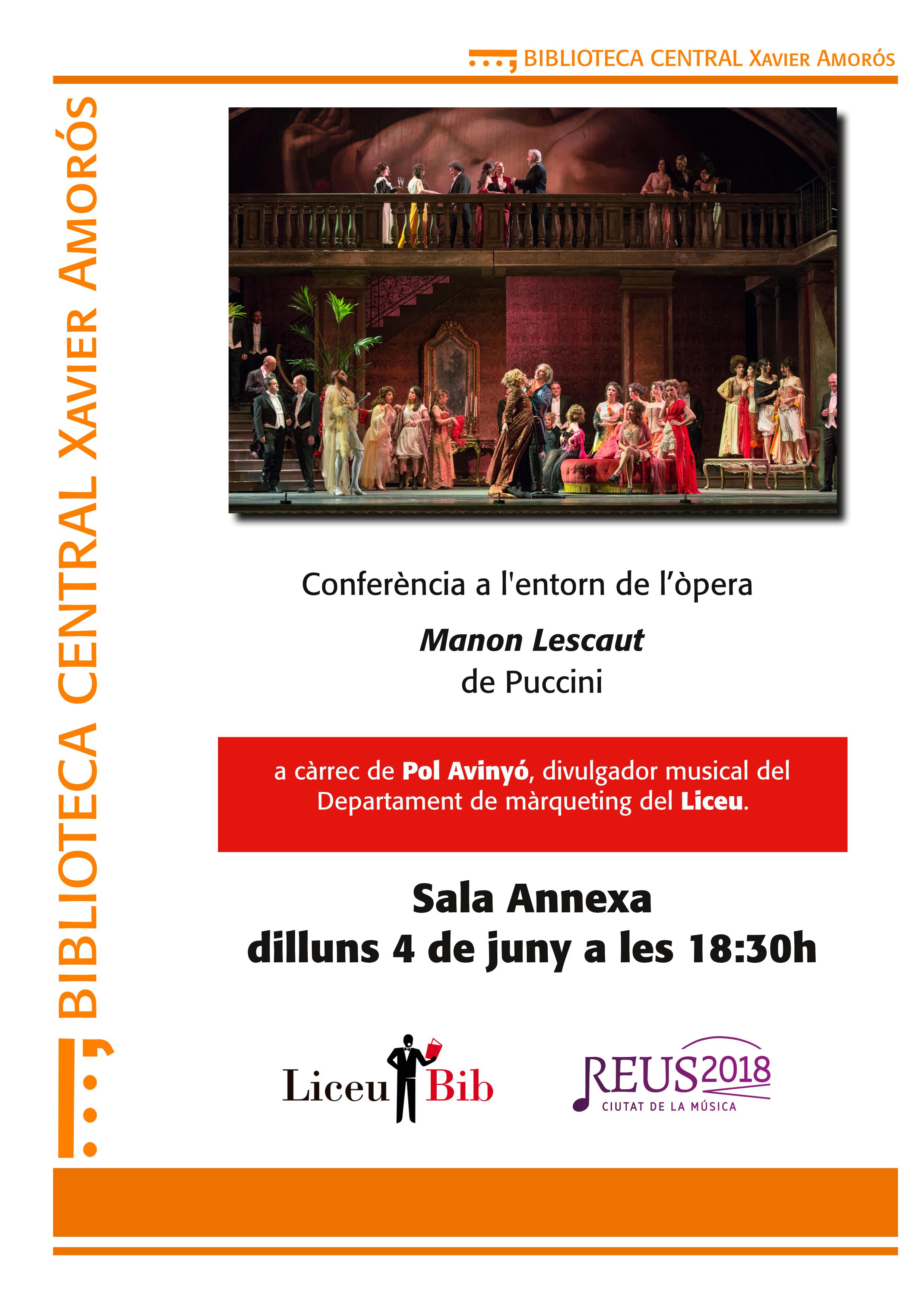 Conferència a l'entorn de l'òpera Manon Lescaut, de Puccini