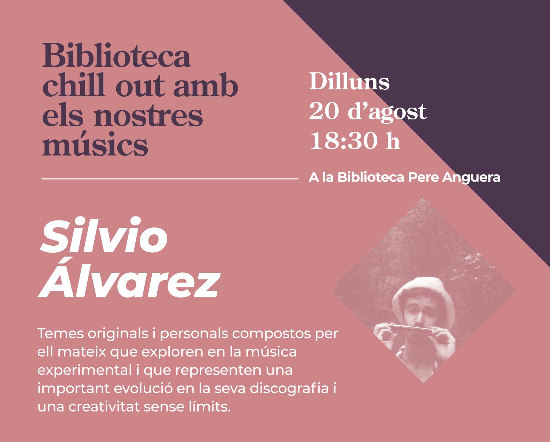 Biblioteques Chill Out. Silvio Álvarez